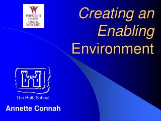 Creating an Enabling  Environment