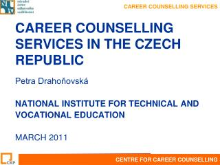 CAREER COUNSELLING SERVICES IN THE CZECH REPUBLIC