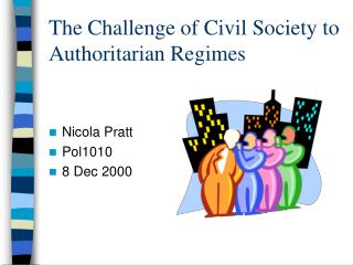 The Challenge of Civil Society to Authoritarian Regimes