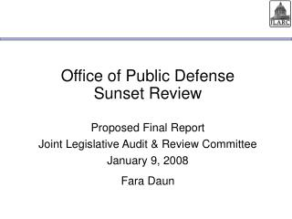 Office of Public Defense Sunset Review