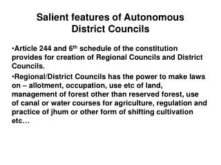 Salient features of Autonomous District Councils