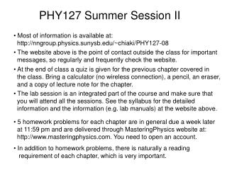 PHY127 Summer Session I I