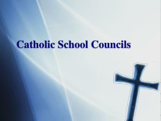 Catholic School Councils