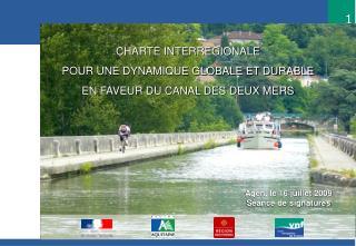 CHARTE INTERREGIONALE POUR UNE DYNAMIQUE GLOBALE ET DURABLE  EN FAVEUR DU CANAL DES DEUX MERS