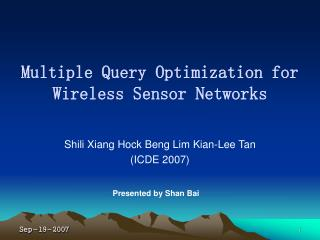 Multiple Query Optimization for Wireless Sensor Networks