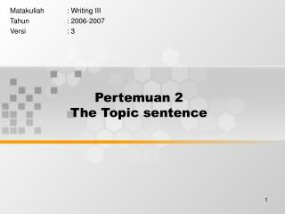 Pertemuan 2 The Topic sentence