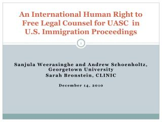 An International Human Right to  Free Legal Counsel for UASC  in  U.S. Immigration Proceedings