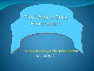www.arkansas.gov/dfa/procurement 501-324-9316