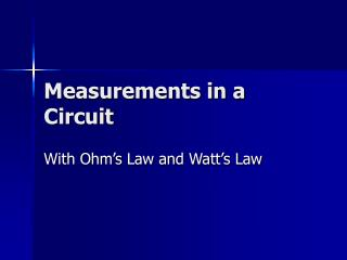 Measurements in a Circuit