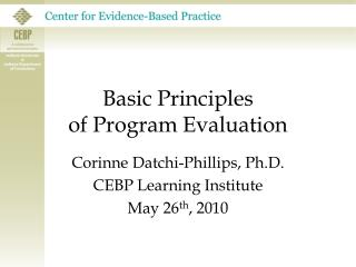 Basic Principles  of Program Evaluation