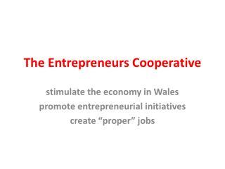The Entrepreneurs Cooperative