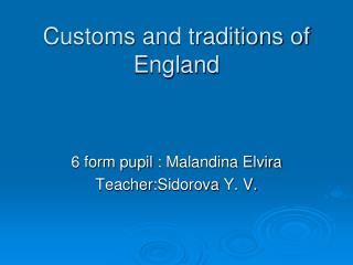 Customs and traditions of England