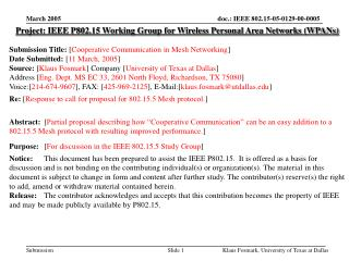 Project: IEEE P802.15 Working Group for Wireless Personal Area Networks (WPANs) Submission Title:  [ Cooperative Commun