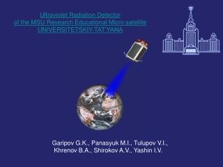 Ultraviolet Radiation Detector  of the MSU Research Educational Micro satellite UNIVERSITETSKIY-TAT'YANA