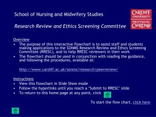 School of Nursing and Midwifery Studies Research Review and Ethics Screening Committee
