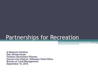 Partnerships for Recreation