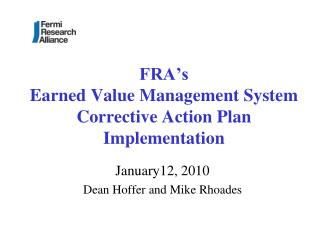 FRA's  Earned Value Management System Corrective Action Plan Implementation