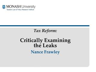 Tax Reform:  Critically Examining  the Leaks