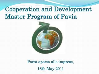 Cooperation  and  Development  Master  Program of  Pavia