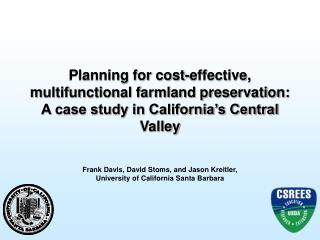 Planning for cost-effective, multifunctional farmland preservation: A case study in California's Central Valley