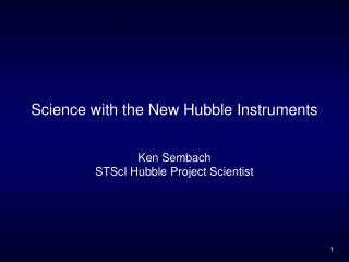 Science with the New Hubble Instruments