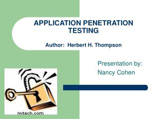 APPLICATION PENETRATION TESTING Author:  Herbert H. Thompson