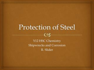 Protection of Steel