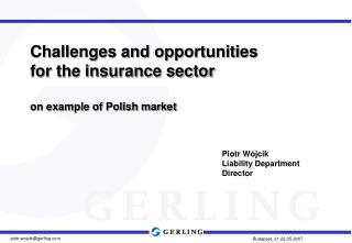 Challenges and opportunities  for the insurance sector on example of Polish market