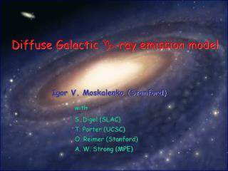 Diffuse Galactic   -ray emission model