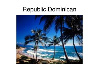 Republic Dominican