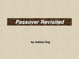 Passover Revisited