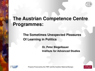 The Austrian Competence Centre Programmes :