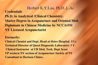 Herbert K.Y.Lau, Ph.D.,L.Ac