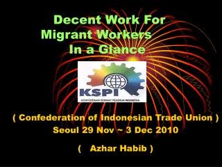 Decent Work For Migrant Workers	 In a Glance