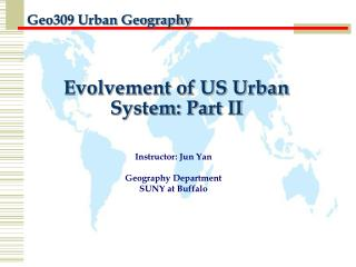 Evolvement of US Urban System: Part II