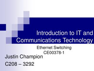 Introduction to IT and Communications Technology