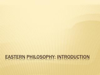 Eastern Philosophy: Introduction