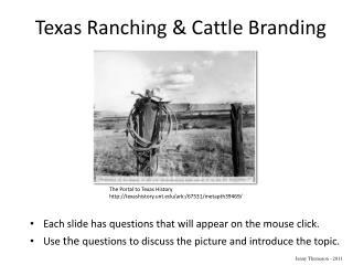 Texas Ranching & Cattle Branding