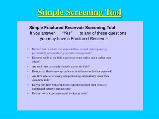Simple Fractured Reservoir Screening Tool