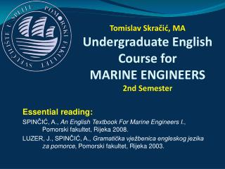 Tomislav Skračić, MA Undergraduate English Course for MARI NE ENGINEERS 2nd Semester