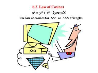 6.2  Law of Cosines