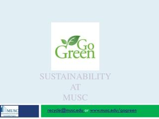 Sustainability  at  MUSC