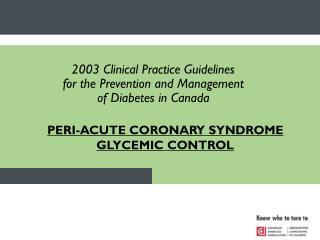 PERI-ACUTE CORONARY SYNDROME GLYCEMIC CONTROL
