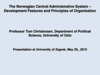 The Norwegian Central Administrative System – Development Features and Principles of Organization