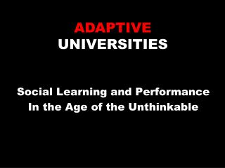 Social Learning and Performance In the Age of the Unthinkable