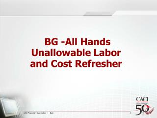 BG -All Hands Unallowable Labor and Cost Refresher