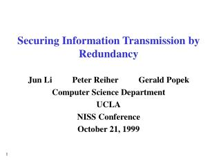 Securing Information Transmission by Redundancy