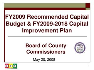 FY2009 Recommended Capital Budget & FY2009-2018 Capital Improvement Plan