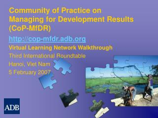 Community of Practice on  Managing for Development Results  (CoP-MfDR)
