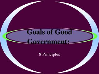 Goals of Good Government: